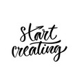 start creating inspirational lettering poster or vector image vector image