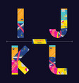 alphabet colorful geometric style in a set ijkl vector image vector image