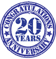 Congratulations 20 years anniversary grunge rubber vector image