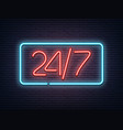 neon luminous 24 7 signboard on grey bricklaying vector image
