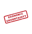 Economic Uncertainty Rubber Stamp vector image vector image