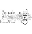 basic cell phone etiquette text word cloud concept vector image vector image