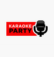 karaoke party and mic sign vector image vector image