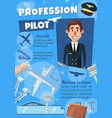 airline pilot poster for hiring or travel agency vector image