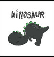 cute dinosaur stylized lettering vector image