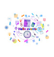 hello events business schedule time management vector image
