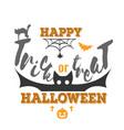 trick or treat happy halloween logo sign vector image vector image