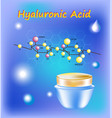 with hyaluronic acid chemical vector image vector image