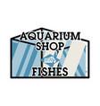 color vintage aquarium shop emblem vector image vector image