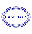 grunge blue cash back word oval rubber seal stamp vector image vector image