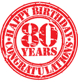 Happy birthday 80 years grunge rubber stamp vector image vector image