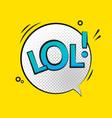 lol text speech label icon pop retro tag vector image