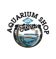 color vintage aquarium shop emblem vector image vector image