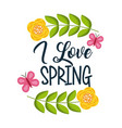 i love spring yellow flowers and butterfly vector image