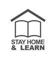 stay home and learn icon staying at home during vector image