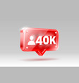 thank you followers peoples 40k online social vector image vector image