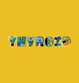 thyroid concept word art vector image
