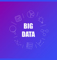 big data background from line icon vector image vector image