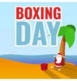 happy boxing day concept background cartoon style vector image