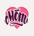 mom tattoo style lettering vector image vector image