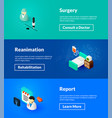 surgery reanimation and report banners of vector image