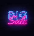 big sale neon text design template vector image