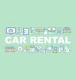 car rental word concepts banner vector image vector image