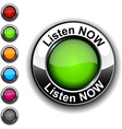 Listen now button vector image vector image