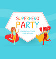 superhero party invitation card happy birthday vector image