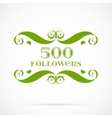 500 followers badge over white vector image vector image
