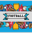 american football tools with ribbon message vector image vector image