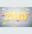 happy new year 2019 gold numbers design of vector image vector image