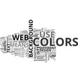 why should you care about your web site colors vector image vector image