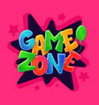 game zone signage banner for children playgrounds vector image vector image