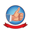 like thumb up pop art cartoon vector image