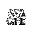 brush written eat cake vector image
