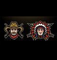 head of cowboy and indian on a dark background vector image vector image