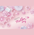 mothers day card concept design flowers vector image vector image