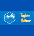 explore nature banner people climbing mountain vector image