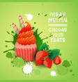 fresh muffin choose your taste logo cake sweet vector image