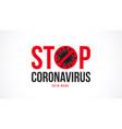 stop coronavirus typography design vector image vector image