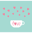 Teacup with hearts Love card vector image