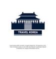 travel to korea seoul famous landmark south korean vector image vector image
