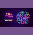 yoga studio neon banner design vector image
