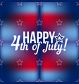 happy 4th of july - independence day design vector image vector image