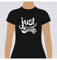 Just Smile t-shirt design vector image vector image