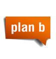 plan b orange 3d speech bubble vector image vector image