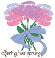 Spring Has Sprung vector image