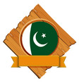 flag of pakistan on wooden board vector image