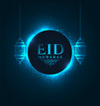 lovely glowing blue eid mubarak festival greeting vector image